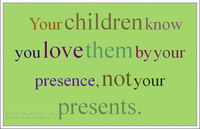 Quotes about Loving Your Children (28 quotes)