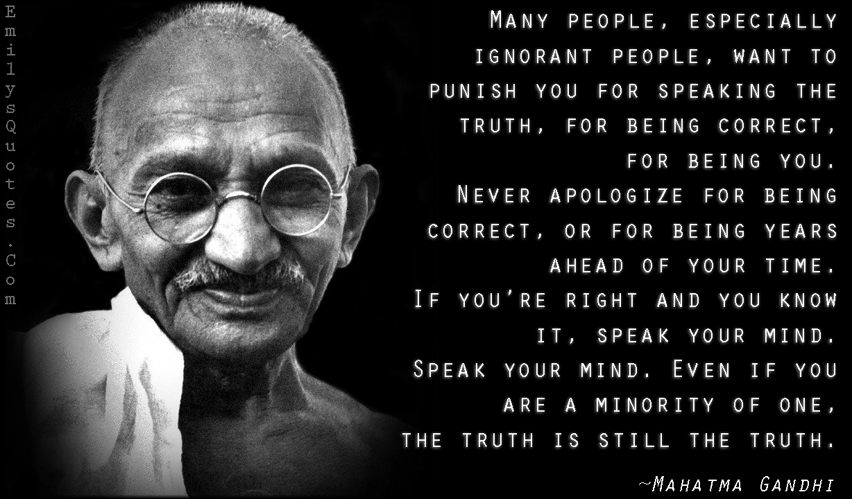 Quotes About Speaking The Truth 131 Quotes