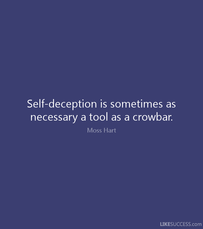 Deception Quotes: Quotes About Self Deception (103 Quotes