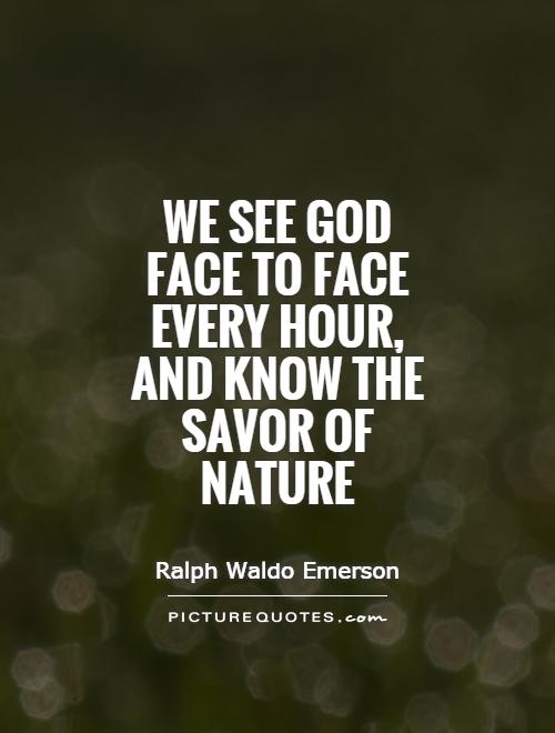 quotes about nature of god quotes