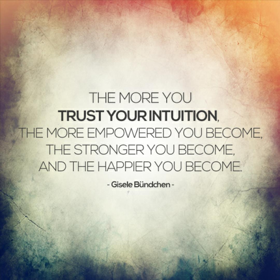 Afbeeldingsresultaat voor trust your intuition quotes