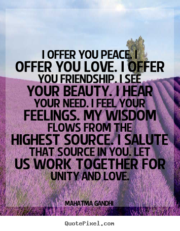 Quotes About Peace Love 60 Quotes Delectable Quotes About Peace And Love