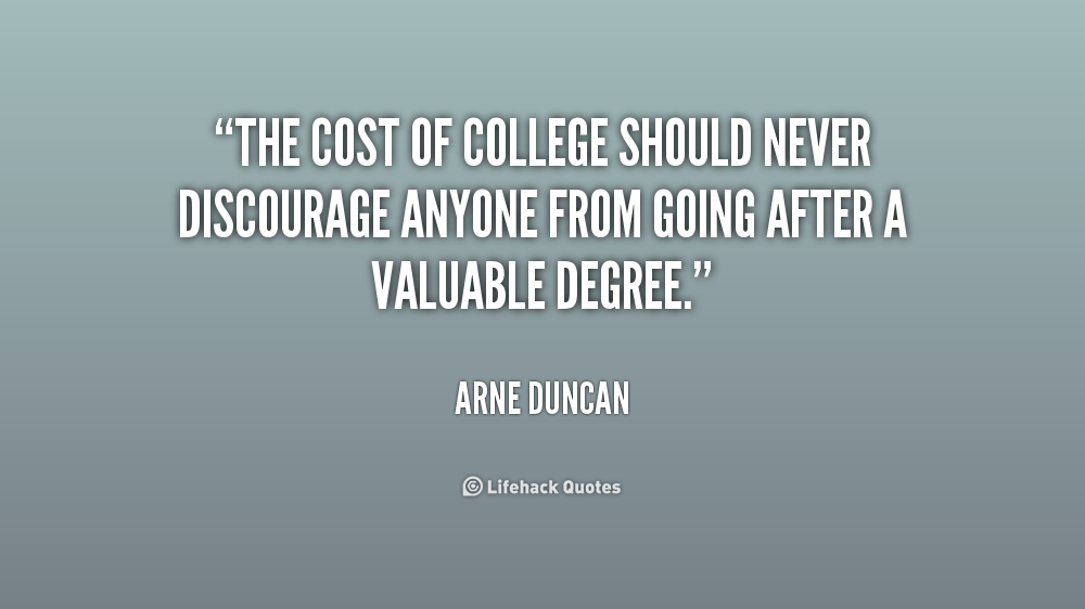 Quotes about College education costs 18 quotes