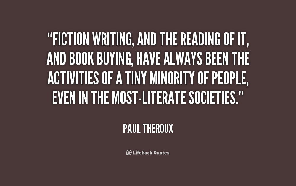 Quotes about Readers and writing (111 quotes)