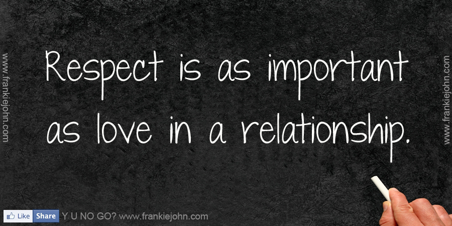 Quotes about Respect relationships (58 quotes)