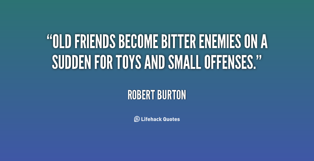 bitter friendship quotes