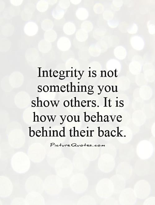 Quotes about Integrity (549 quotes)