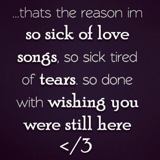So sick of lovesongs