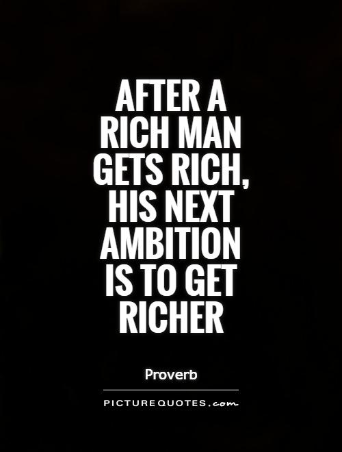 Quotes About Rich Man 297 Quotes