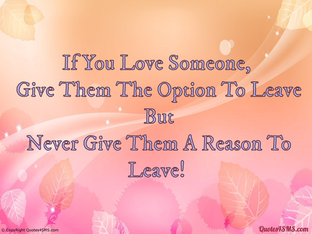 Quotes About Someone Leaving You 70 Quotes