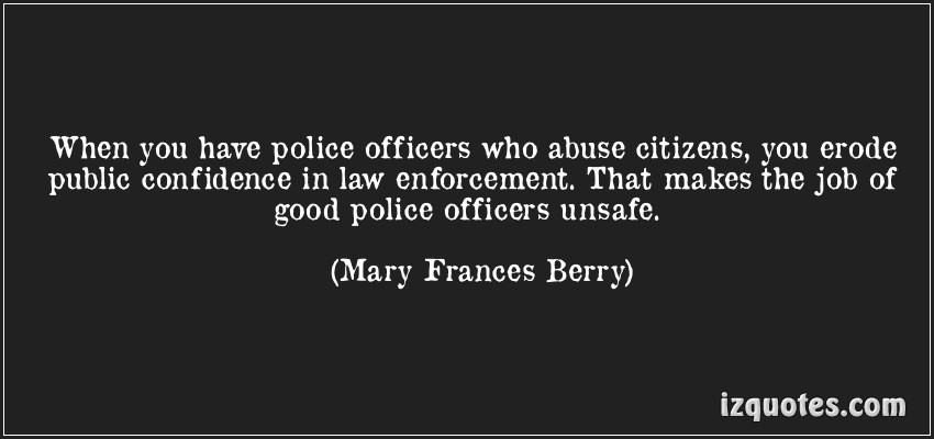 Quotes about Good police officers (32 quotes)