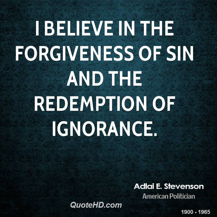 Quotes about Forgiveness and redemption (37 quotes)