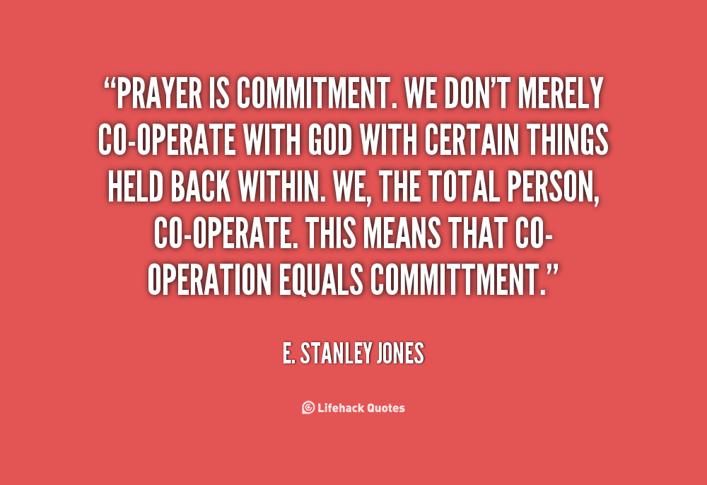 Quotes About Commitment To God 45 Quotes