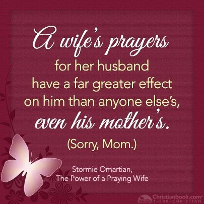 Quotes about Praying wife (27 quotes)