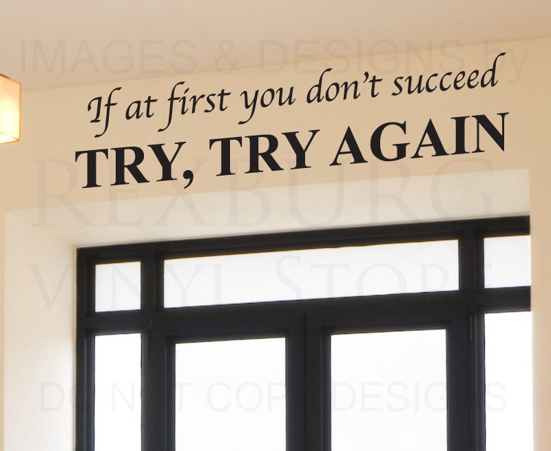 Quotes About Trying Until You Succeed 16 Quotes