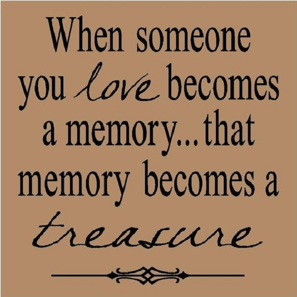 Quotes About Missing A Memory 22 Quotes