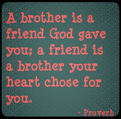 Quotes About Brother And Best Friend 70 Quotes
