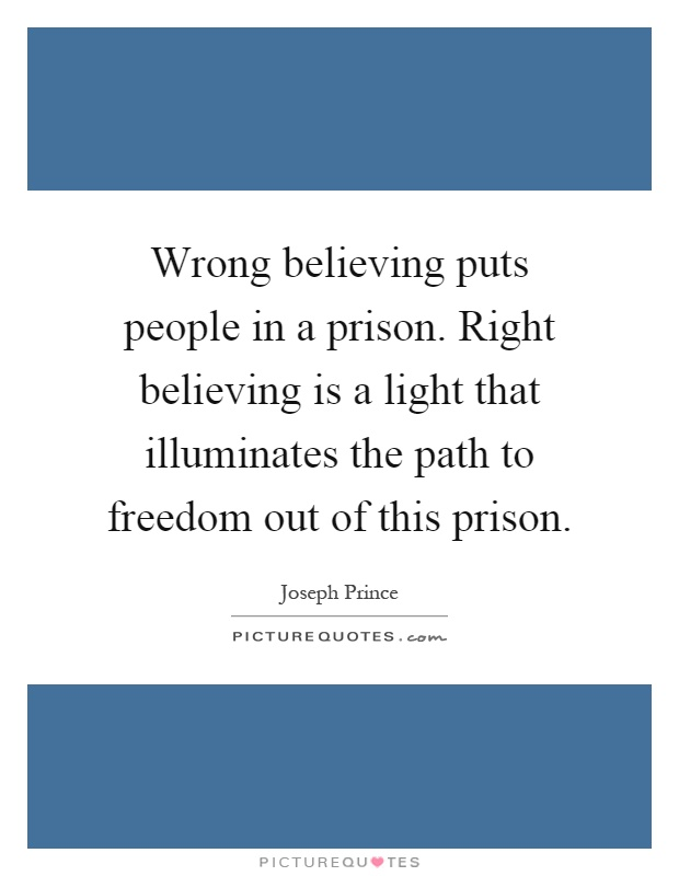 Quotes about Believing the wrong person (14 quotes)