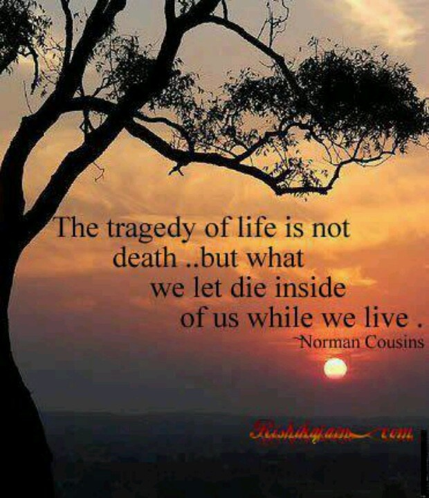 Quotes About Death And Life 848 Quotes