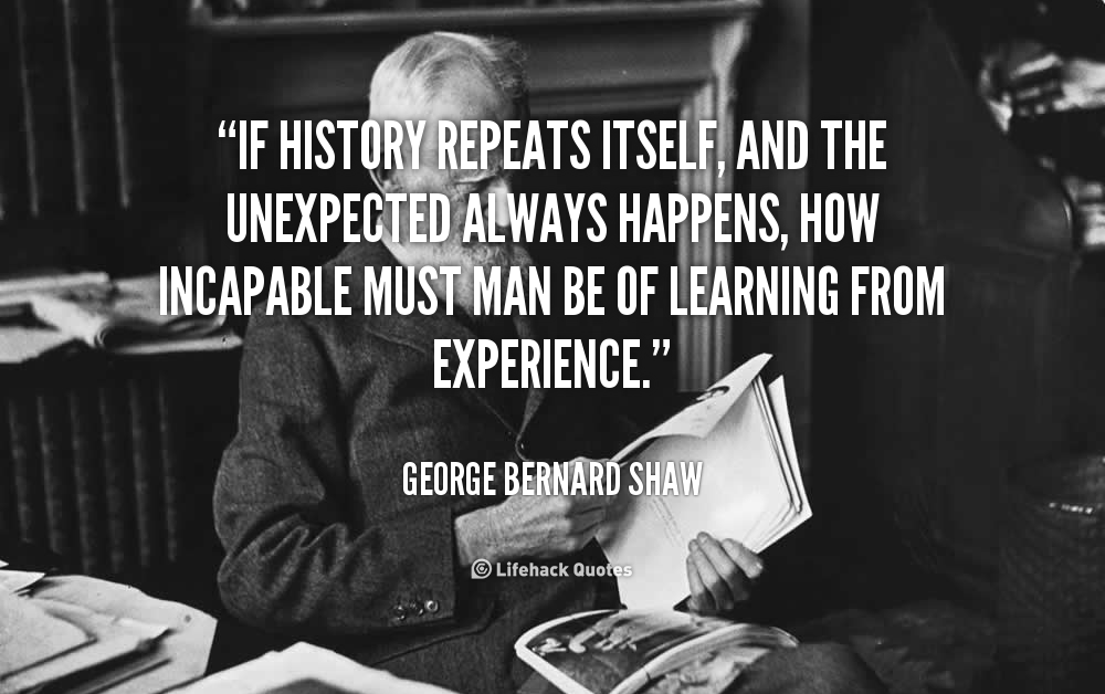 Quotes About History Repeats Itself 51 Quotes