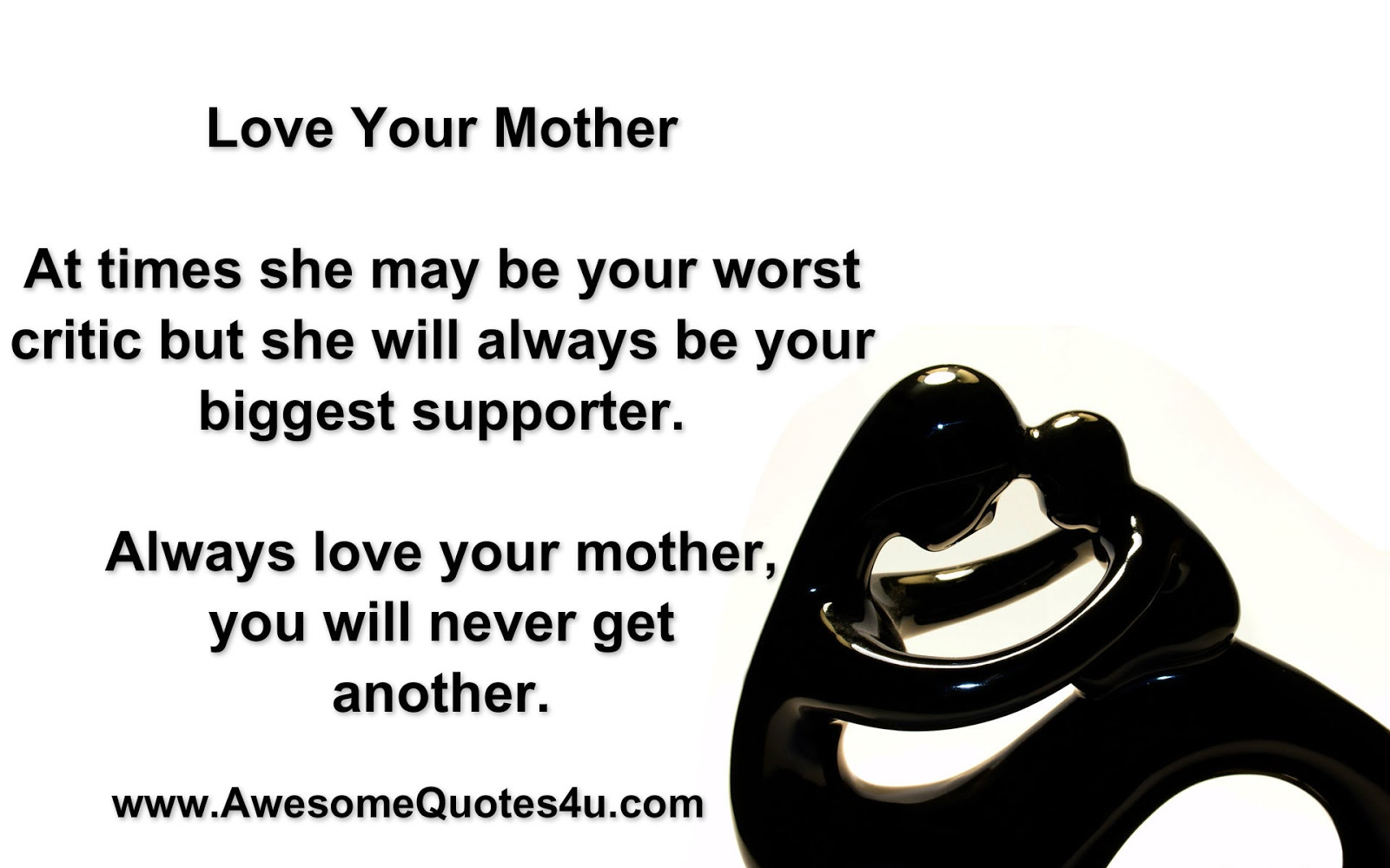 Quotes About Love Your Mother