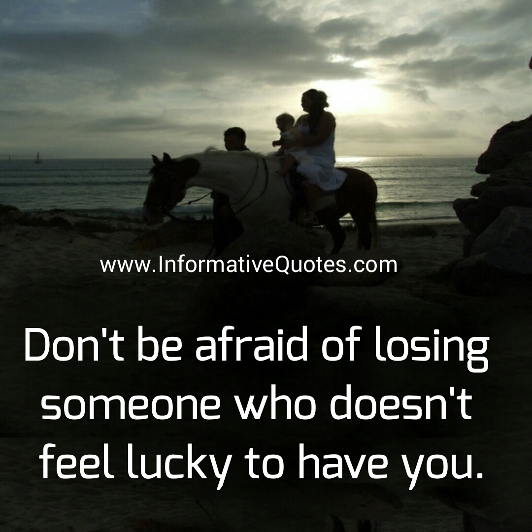 Quotes about Afraid losing someone (24 quotes)
