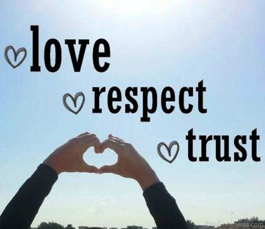 Quotes About Love Respect And Trust 60 Quotes Magnificent Love And Respect Quotes