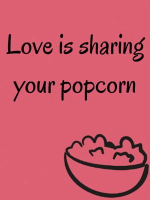 Quotes about Popcorn (139 quotes)