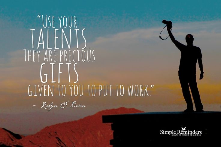 Quotes About Using Talents (43 Quotes