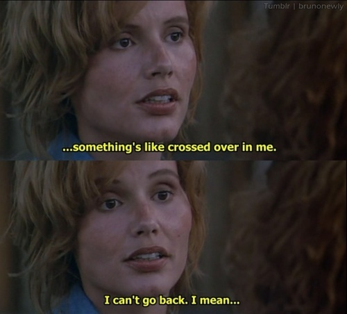 Quotes about Thelma And Louise (30 quotes)