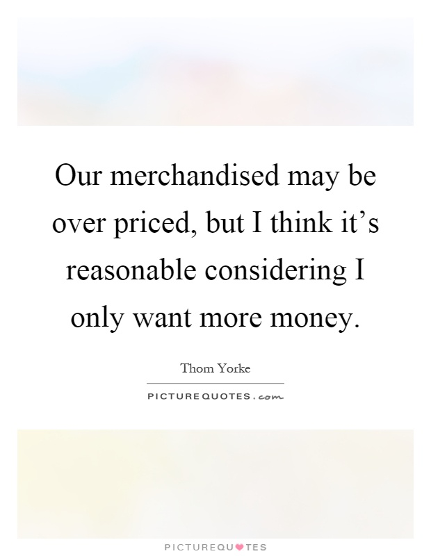 Quotes About Wanting More Money 22 Quotes