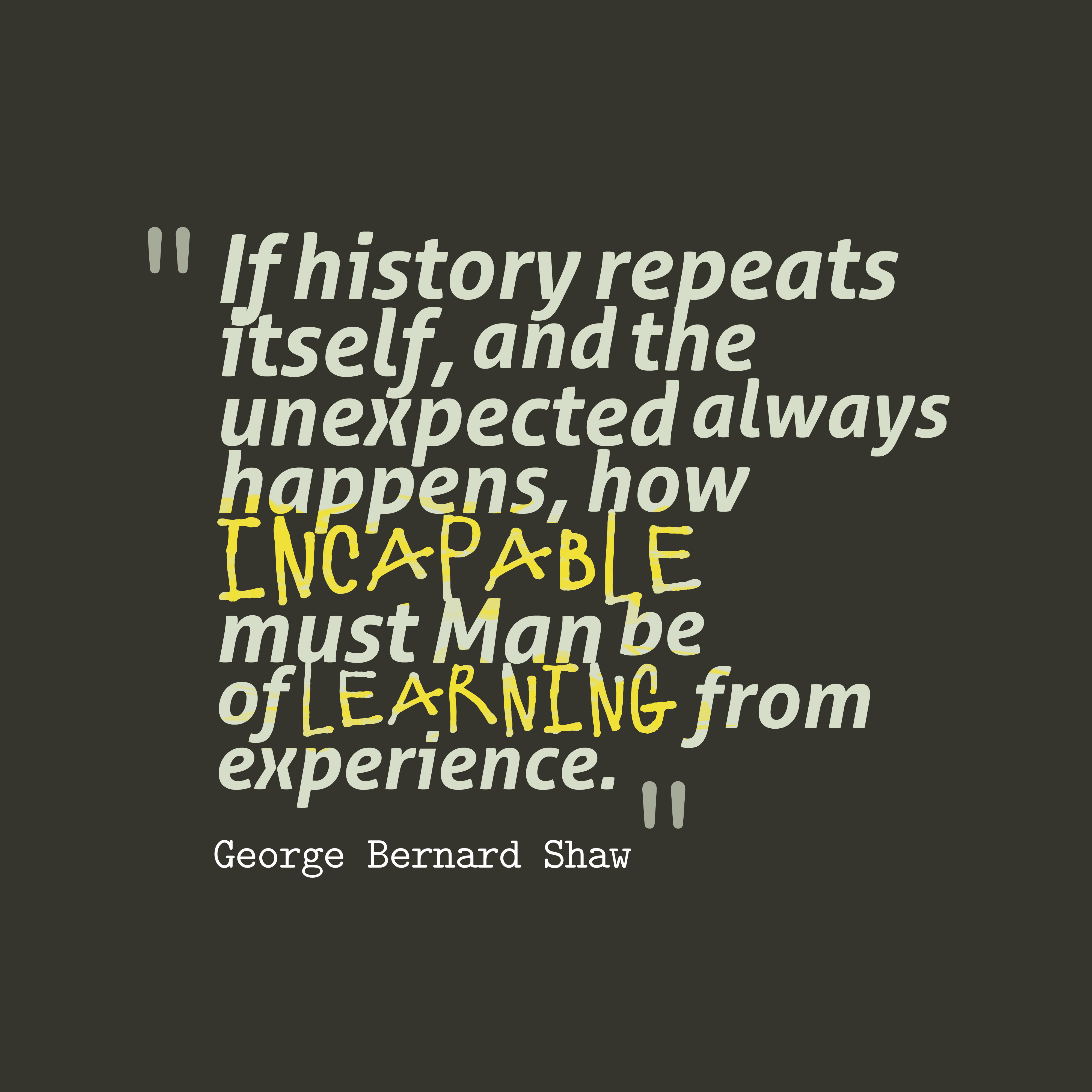 Quotes about How history repeats itself (14 quotes)