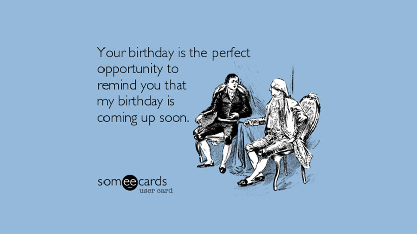 Quotes About Birthday Coming Up 20 Quotes