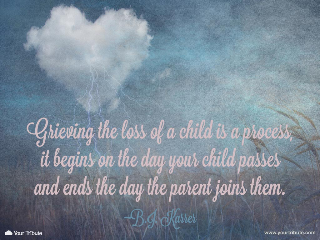 Quotes about Loss child (40 quotes)