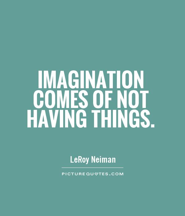 a discussion of imagination A lot of imagination discussion in 'english only' started by jezicar, nov 28, 2015 does this sentence sound correct i know that you have a lot of imagination (a head teacher talking to her students) i would avoid using vivid and it has to be something simple, as it's for 12-year old students.