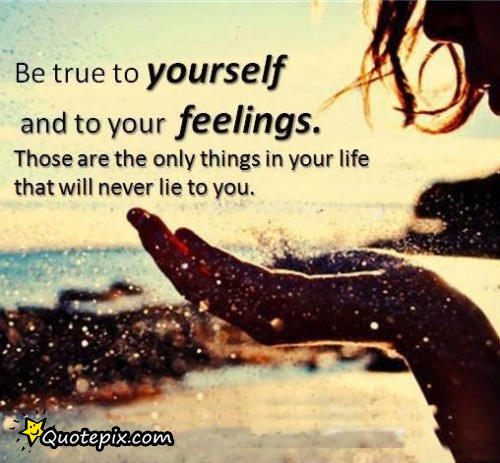 Quotes about True Feelings (79 quotes)