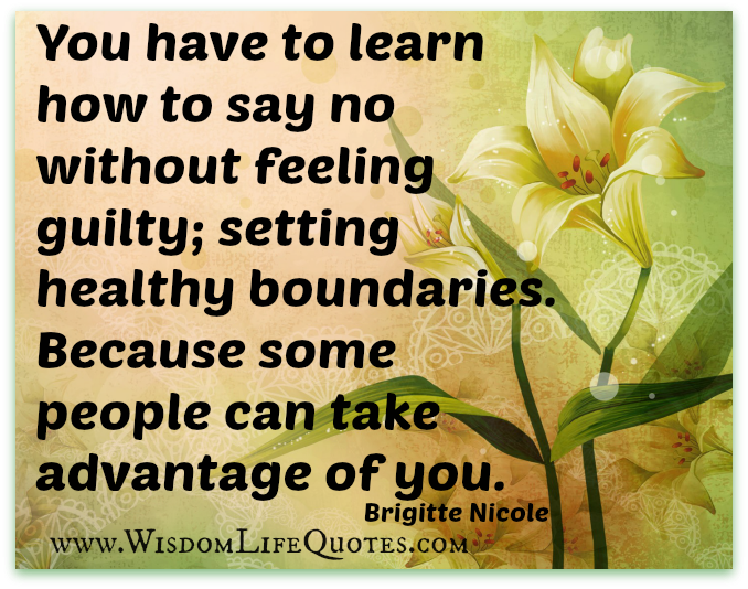 Quotes About Learn To Say No 41 Quotes