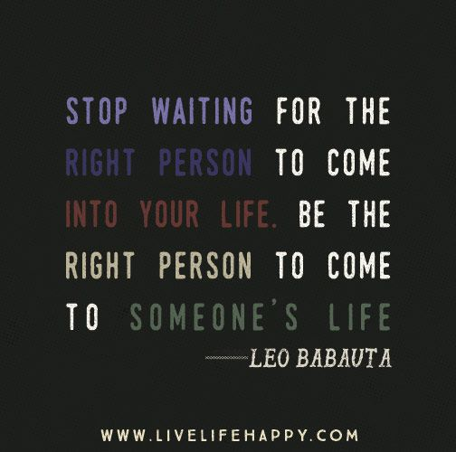 Quotes About The Right Person 389 Quotes