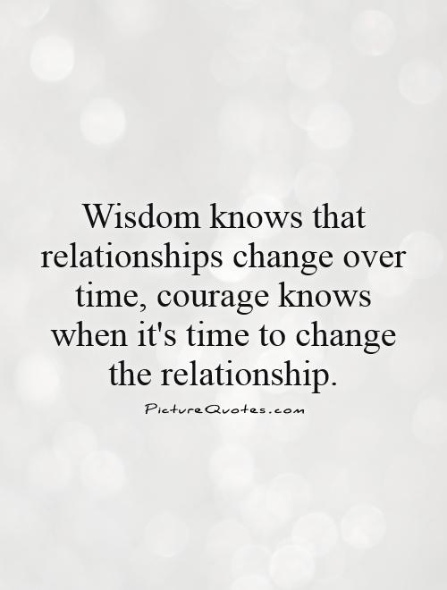 Quotes about Change relationships (65 quotes)