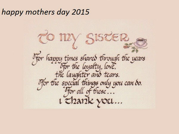 Quotes about Sister and mom (59 quotes)