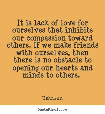 Quotes About Compassion For Others 114 Quotes
