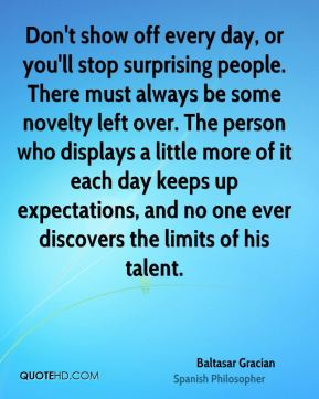 Quotes About Show Off 187 Quotes