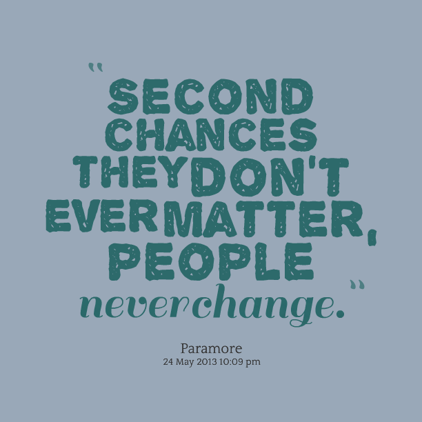 Quotes About People Never Change 80 Quotes
