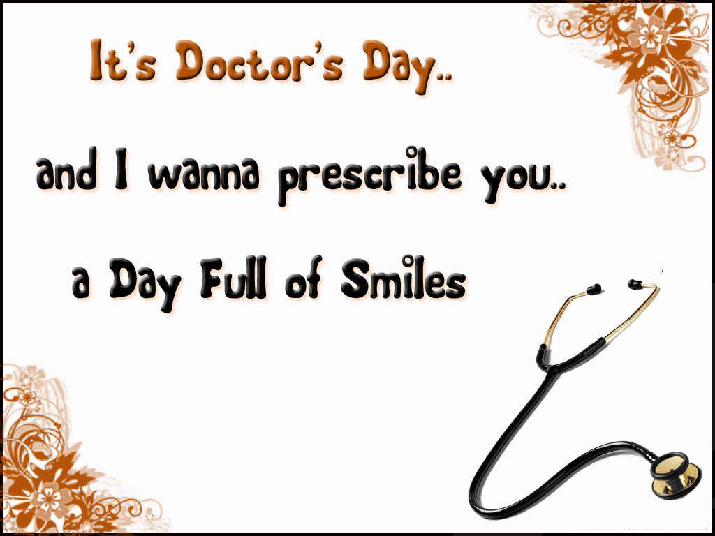 Quotes About Doctors Day 65 Quotes