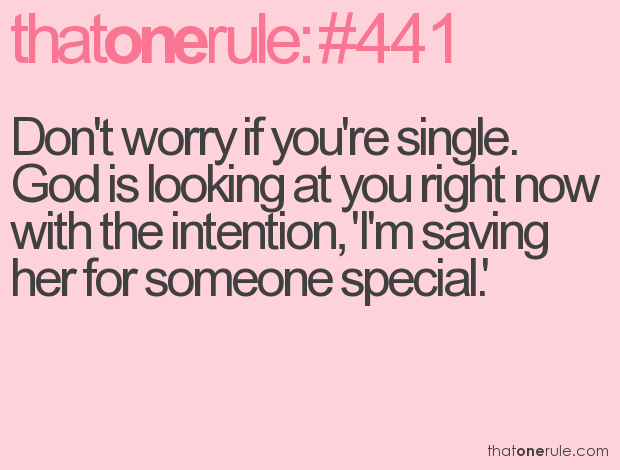 Quotes about Single Girl (55 quotes)