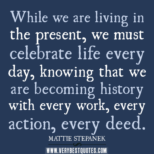 Quotes About Celebrate Your Life 60 Quotes Interesting Celebrate Life Quotes