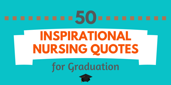 Nursing Graduation Quotes Funny Best Quote 2017