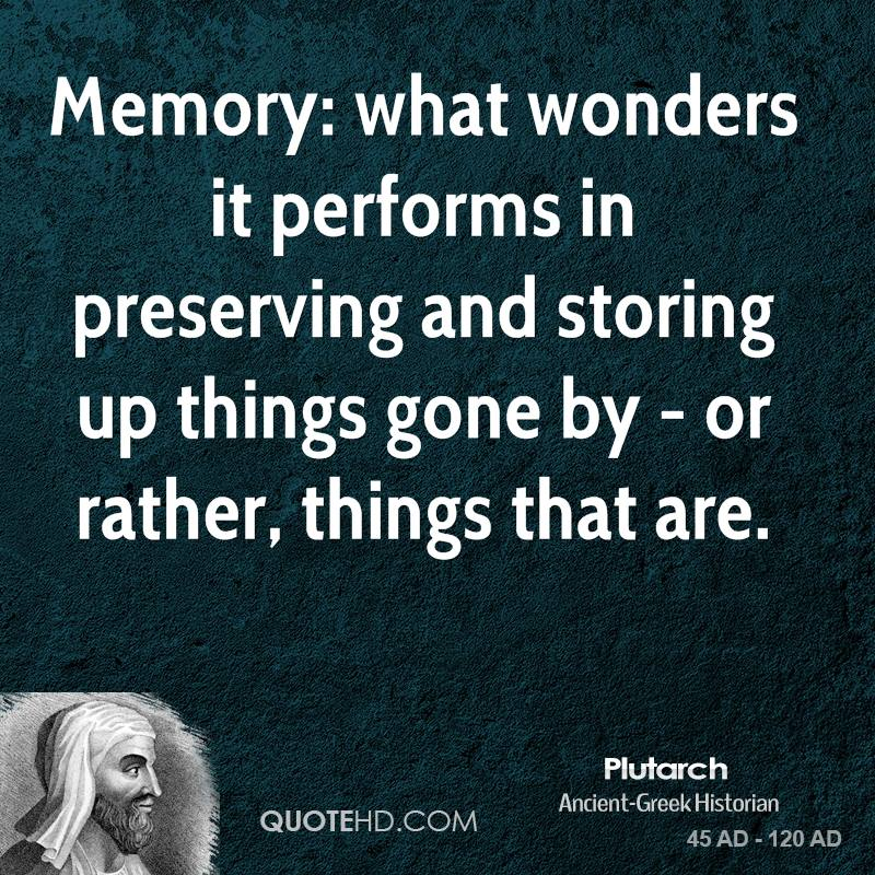 quotes about preserving memory quotes