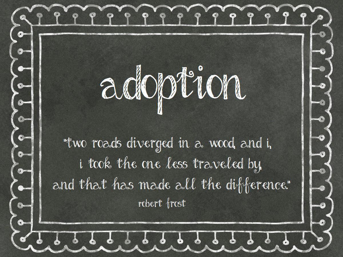 Quotes About Adopt 341 Quotes