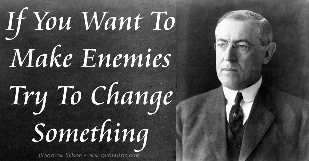 Woodrow Wilson Famous Quotes: Quotes About Woodrow Wilson (46 Quotes